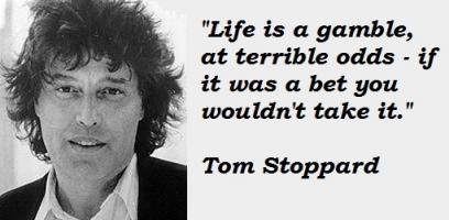 Tom Stoppard's quote