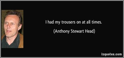 Trousers quote #1