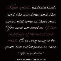 Undisturbed quote #2