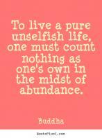 Unselfish quote #1