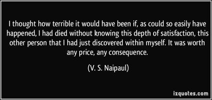 V. S. Naipaul's quote
