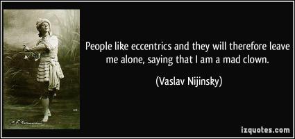 Vaslav Nijinsky's quote #1
