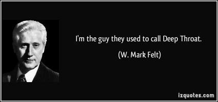 W. Mark Felt's quote