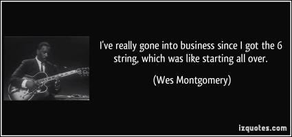 Wes Montgomery's quote #1